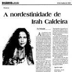 Diário da Região 20/06/05 - A nordestinidade de Irah Caldeira