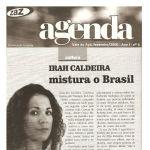 Revista Agenda - Fev 2000 - Irah Caldeira mistura o Brasil