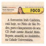 Folha de PE 28/05/04 - Lançamento CD Irah canta Maciel Melo