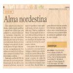 Jornal O Povo 21/10/06 - Fortaleza-CE - Uma mineira com alma nordestina