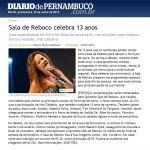 Diário de Pernambuco 12/07/2012 - Irah Caldeira no 13º Aniversário Sala de Reboco