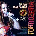 Irah Caldeira - Forrozeira